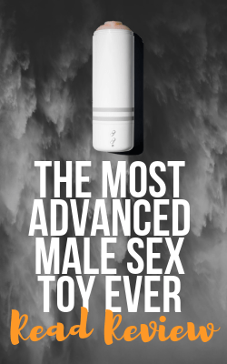 the most advanced male sex toy ever