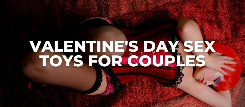 valentine's day sex toys and kits for couples