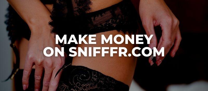 make money on snifffr review